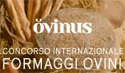 OVINUS: I CONCORSO INTERNAZIONALE FORMAGGI OVINI